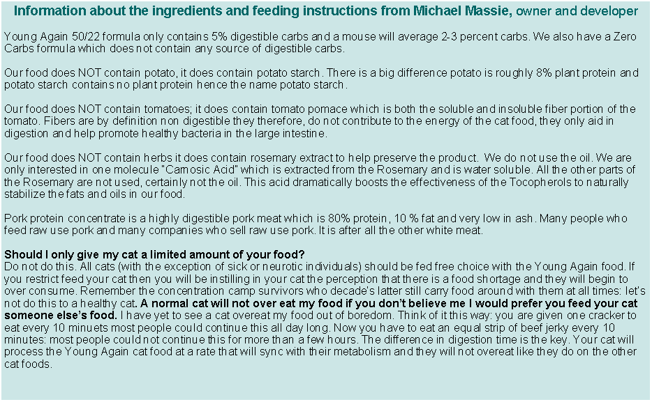Text Box: Information about the ingredients and feeding instructions from Michael Massie, owner and developer